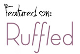 Ruffled Blog: Featured!